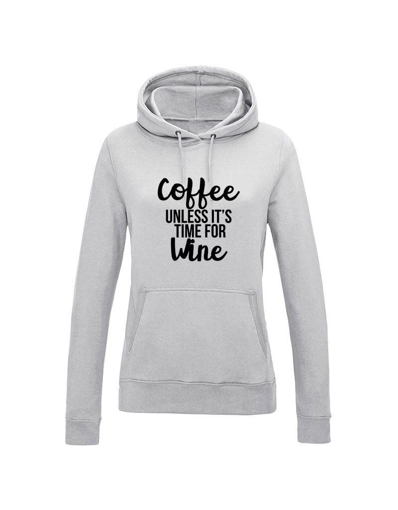 UMustHave Hoodie | Coffee unless it's time for wine