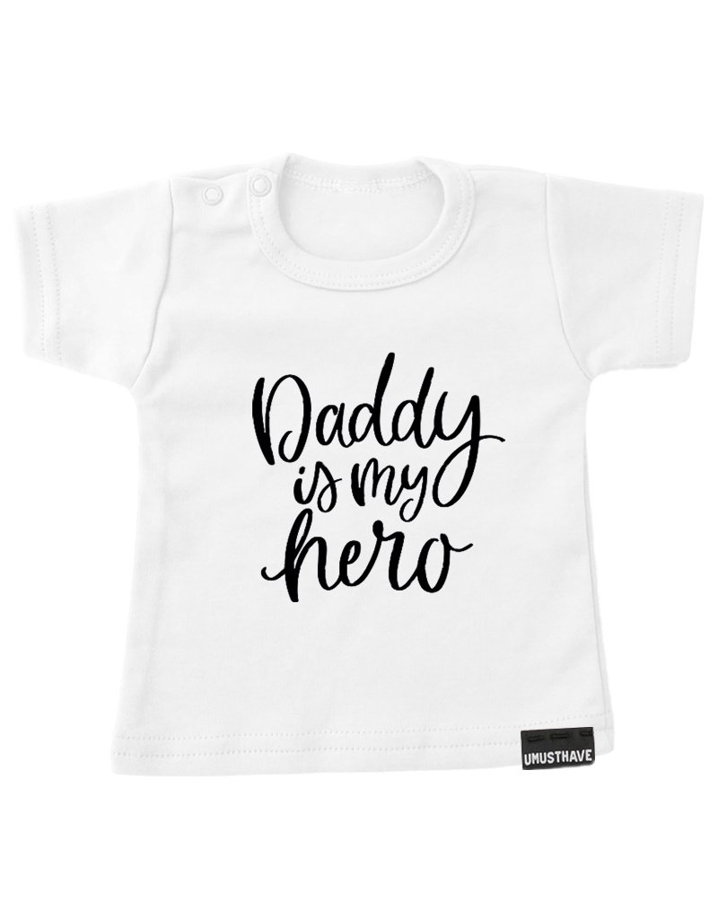 UMustHave Shirt | Daddy is my hero