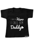 UMustHave Shirt | I have a hero, I call him daddy