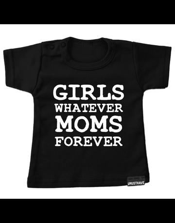 UMustHave Shirt | Girls whatever, moms forever
