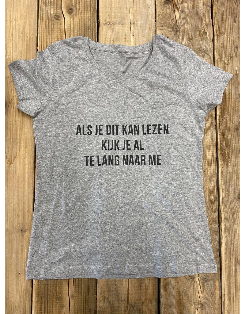UMustHave Sale shirt | S | als je dit kan lezen kijk je al te lang naar me grijs