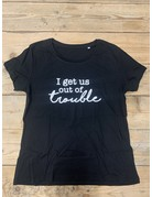 UMustHave SALE SHIRT   L   I GET US OUT OF TROUBLE