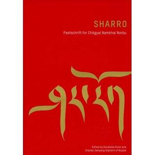 Garuda Verlag Sharro! Festschrift for Chögyal Namkhai Norbu, edited by Donatella Rossi and Jamyang Oliphant