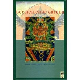 Garuda Verlag Der heilende Garuda - Ein Stück Bön-Tradition - von Lopön Tenzin Namdak und Karin Gungal