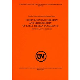 WSTB Codicology, Paleography and Orthography of Early Tibetan Document, ed. by Brandon Dotson and Agnieszka Helman-Wazny
