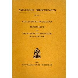 Harrassowitz Collectanea Mongolica: Festschrift für Prof. Dr. Rintchen. Herausgegeben von  Walther Heissig