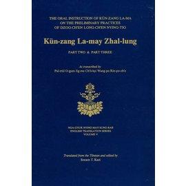 Diamond Lotus Publishing Kün-zang La-may Zhal-lung Part 2 & 3 by Patrul Rinpoche - Translated and edited by Sonam T. Kazi