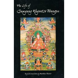 Shechen Publications The LIfe of Jamyang Khyentse Wangpo by Jamgön Kongtrul - English translation by Matthew Akester