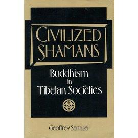 Smithsonian Institution Press Civilized Shamans - Buddhism in Tibetan Societies by Geoffrey Samuel