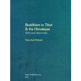 Vajra Publications Buddhism in Tibet and the Himalayas - Texts and Traditions - by Franz-Karl Ehrhard