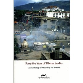 Amnye Machen Institute Forty-five Years of Tibetan Studies: An Anthology of Articles by Per Kvaerne,