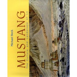 Vajra Publications Mustang - The Culture and Landscape of Lo - by Michael Beck