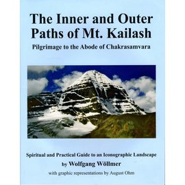 Vajra Publications The Inner and Outer Paths of Mt. Kailash - by Wolfgang Wöllmer