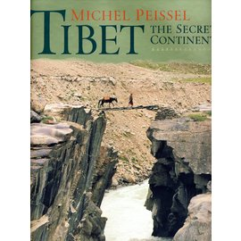 Cassel Tibet - The Secret Continent by Michel Peissel
