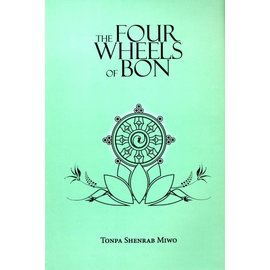 Vajra Publications The Four Wheels of Bon - by Tonpa Shenrab Miwo