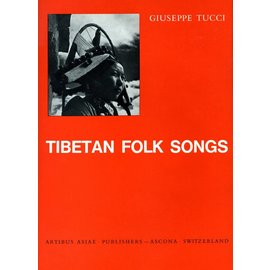 Artibus Asiae Publishers Tibetan Folk Songs by Giuseppe Tucci and Chöygal Namkhai Norbu