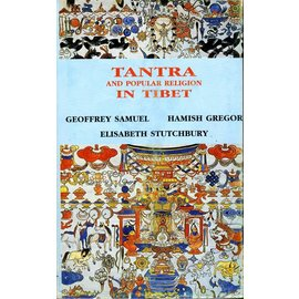 Aditya Prakashan Tantra and Popular Religion in Tibet by Geoffrey Samuel, Hamish Gregor, Elisabeth Stutchbury