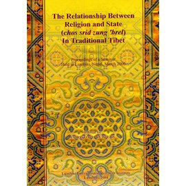 Lumbini International Research Institute The Relationship between Religion and State in Traditional Tibet - Edited by Christoph Cüppers