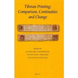 Brill Tibetan Printing: Comparison, Continuities and Change - Edited by Hildegard Diemberger, Franz-Karl Ehrhard and Peter Kornicki