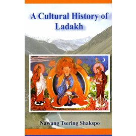Centre for Research for Ladakh A Cultura History of Ladakh - by Nawang Tsering Shakspo
