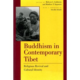 University of California Press Buddhism in Contemporaty Tibet - Religious Revival and Cultural Identity - Edited by Melvyn C. Goldstein and Metthew T. Kapstein