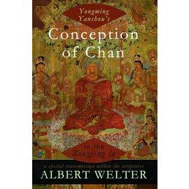 Oxford University Press Yongming Yanshou's conception of Chan in the Zongjing Lu - by Albert Welter