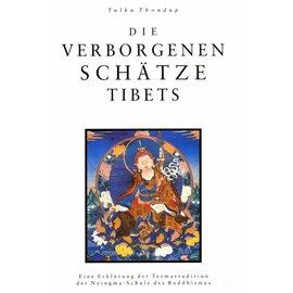 Theseus Verlag Die verborgenen Schätze Tibets - Eine Erklärung der Termatradition der Nyingma-Schule des Buddhismus - von Tulku Thondup