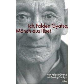 Gustav Lübbe Verlag Ich, Palden Gyatso, Mönch aus Tibet,  von Palden Gyatso mit Tsering Shakya
