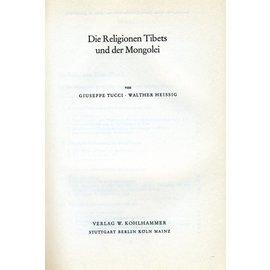 Verlag W. Kohlhammer Die Religionen Tibets und der Mongolei - von Giuseppe Tucii und Walter Heissig