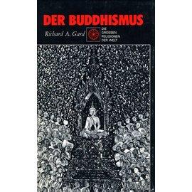 Edito-Service Der Buddhismus - von Richard A. Gard