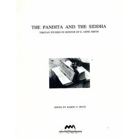 Amnye Machen Institute The Pandita and the Siddha - Tibetan Studies in Honour of  E. Gene Smith - Edited by Ramon N. Prats