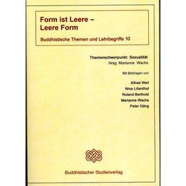 Buddhistischer Studienverlag Form ist Leere - Leere ist Form - Buddhistische Themen und Lehrbegriffe 10 - Hrsg. Marianne Wachs  - Copy