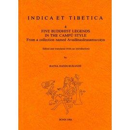 Indica et Tibetica Verlag Five Buddhist Legends in the Campu Style - INDICA et TIBETICA 4 - Ratna Handurukande