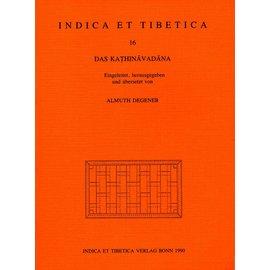 Indica et Tibetica Verlag Das Kathinavadana - INDICA et TIBETICA 16 - Almuth Degener