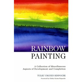 Rangjung Yeshe Publications Rainbow Painting - A Collection of mescellaneous Aspects of Developmant and Completion - by Tulku Urgyen Rinpoche