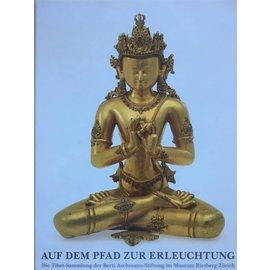 Museum Rietberg Zürich Auf dem Pfad zur Erleuchtung - Die Tibet-Sammlung der Berti Aschmann-Stiftung im Museum Rietberg Zürich - von Helmut Uhlig