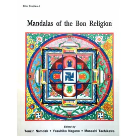 Saujanya Publications Mandalas of the Bon Religion - Edited by Tenzin Namdak, Yasuhiko Nagano, Musashi Tachikawa