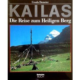 Beobachter Buch Kailas - Die Reise zum Heiligen Berg - von Ursula Demeter
