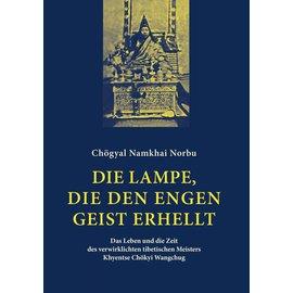 Garuda Verlag Die Lampe, die den engen Geist erhellt - von Chögyal Namkhai Norbu