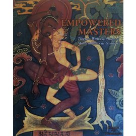 Serindia Publications Empowered Masters - Tibetan Wall Paintings of Mahasiddhas at Gyantse - by Ulrich von Schroeder