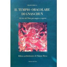 Edizioni dell'Orso Il tempio oracolare di Gnas-chun - Gli dei del Tibet più magico e segreto - die Franco Ricca