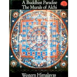 Ravi Kumar Publishers A Buddhist Paradise - The Murals of Alchi - Text by Pratapaditya Pal, Photographs by Lionel Fournier