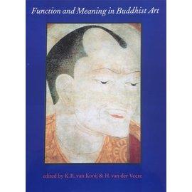 Egbert Forsten Function and Meaning in Buddhist Art - edited by K. R. van Kooij & H. van der Veere