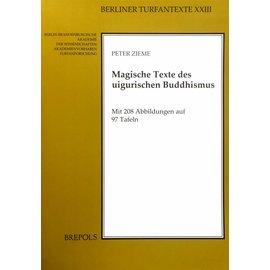 Brepols Magische Texte des uigurischen Buddhismus - von Peter Zieme