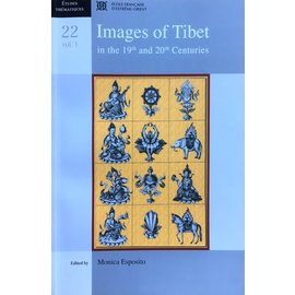 École Francais D'Extréme-Orient Images of Tibet of the 19th and 20th Centuries- Volume I - Edited by Monica Esposito