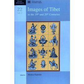École Francais D'Extréme-Orient Images of Tibet in the 19th and 20th Centuries - Volume II - Edited by Monica Esposito