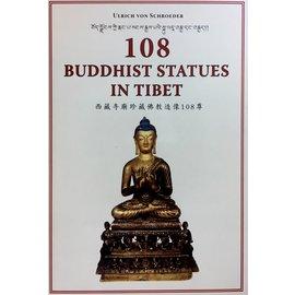 Serindia Publications 108 Buddhist Statues in Tibet - by Ulrich von Schroeder