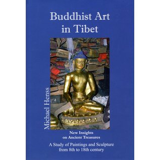Aditia Prakashan Buddhist Art in Tibet: New Insights on Ancient Traditions by Michael Henss