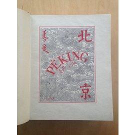 Typographie du Pé T'ang, Peking Peking, Histoire et Description, par Alphonse Favier