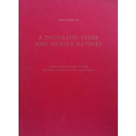 Artibus Asiae Publishers A Thousand Peaks and Myriad Ravines: Chinese Paintings in the Charles Drenowatz Collection, by Chu-Tsing Li